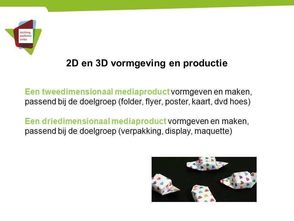 2D en 3D vormgeving en productie
