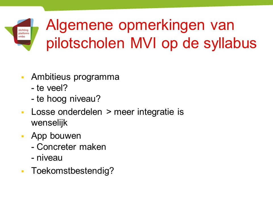 Algemene opmerkingen van pilotscholen MVI op de syllabus