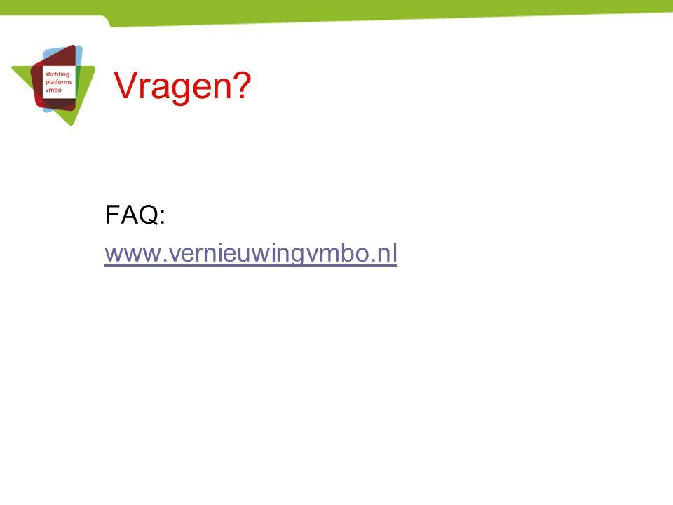 Vragen FAQ: www.vernieuwingvmbo.nl