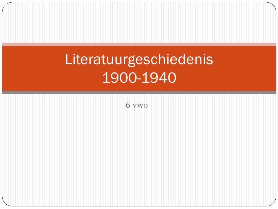 Literatuurgeschiedenis 1900-1940