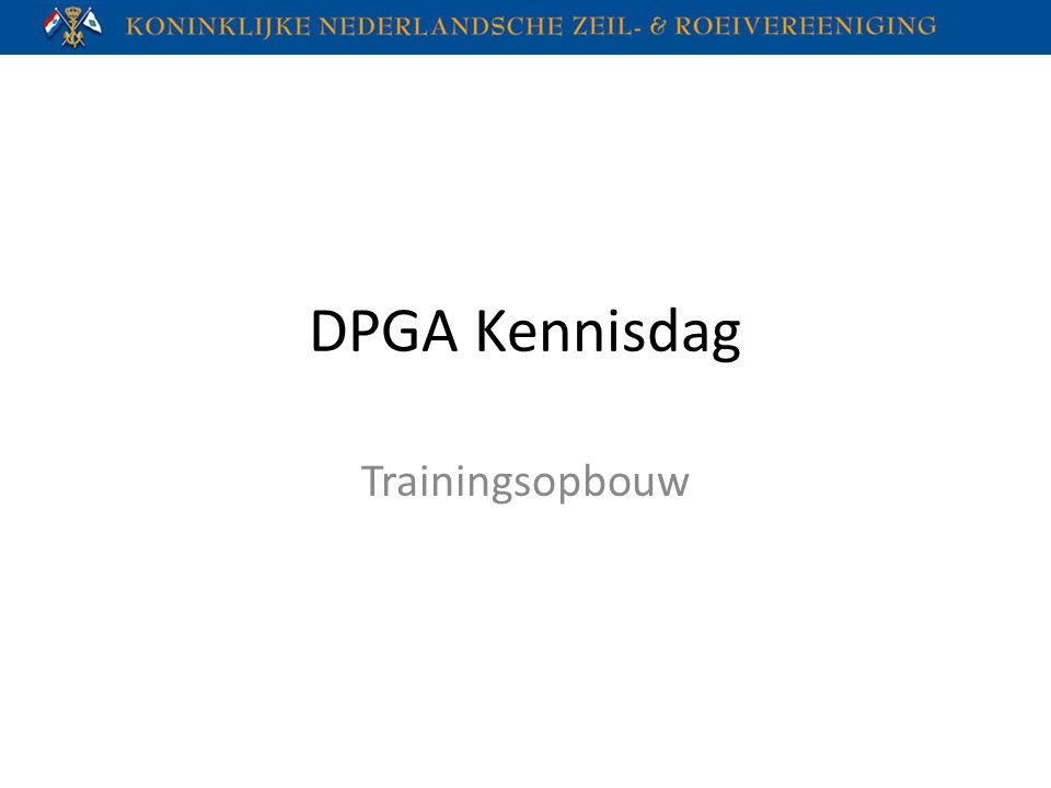 DPGA Kennisdag Trainingsopbouw