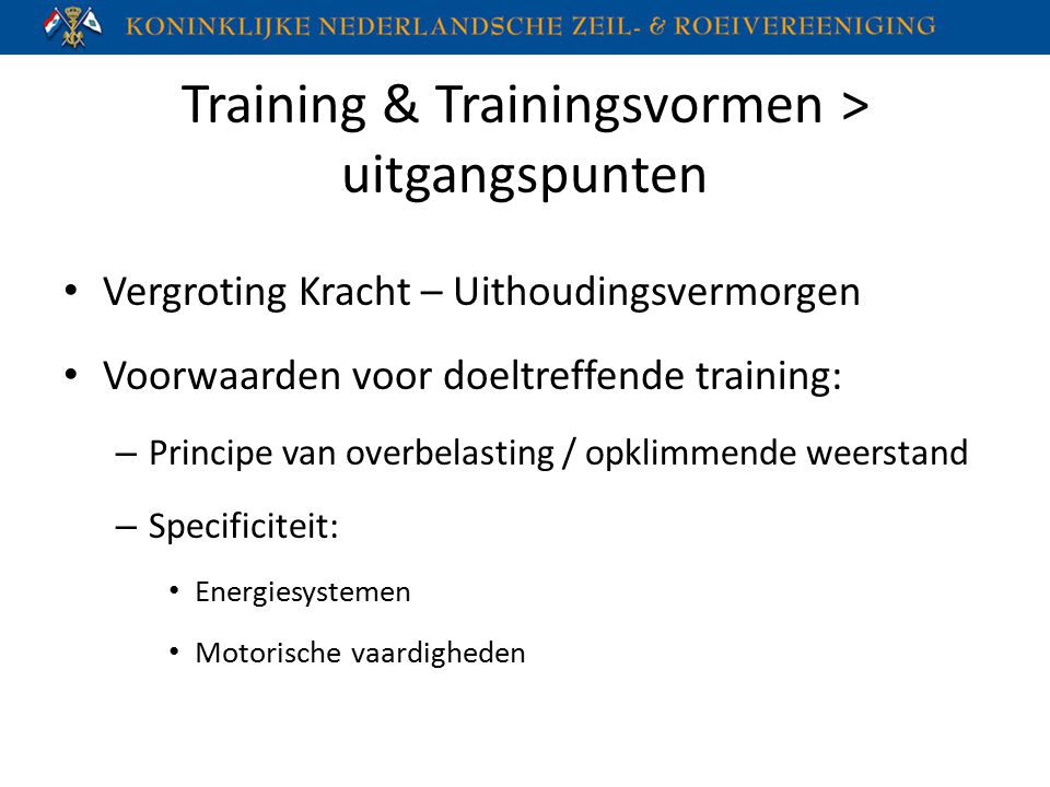 Training & Trainingsvormen > uitgangspunten