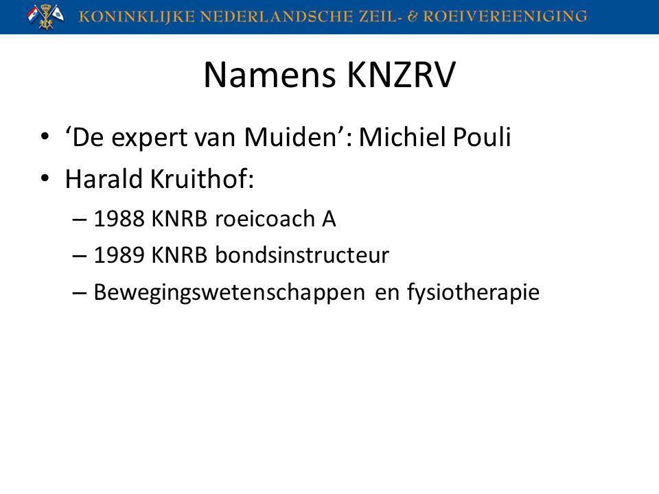 Namens KNZRV 'De expert van Muiden': Michiel Pouli Harald Kruithof: