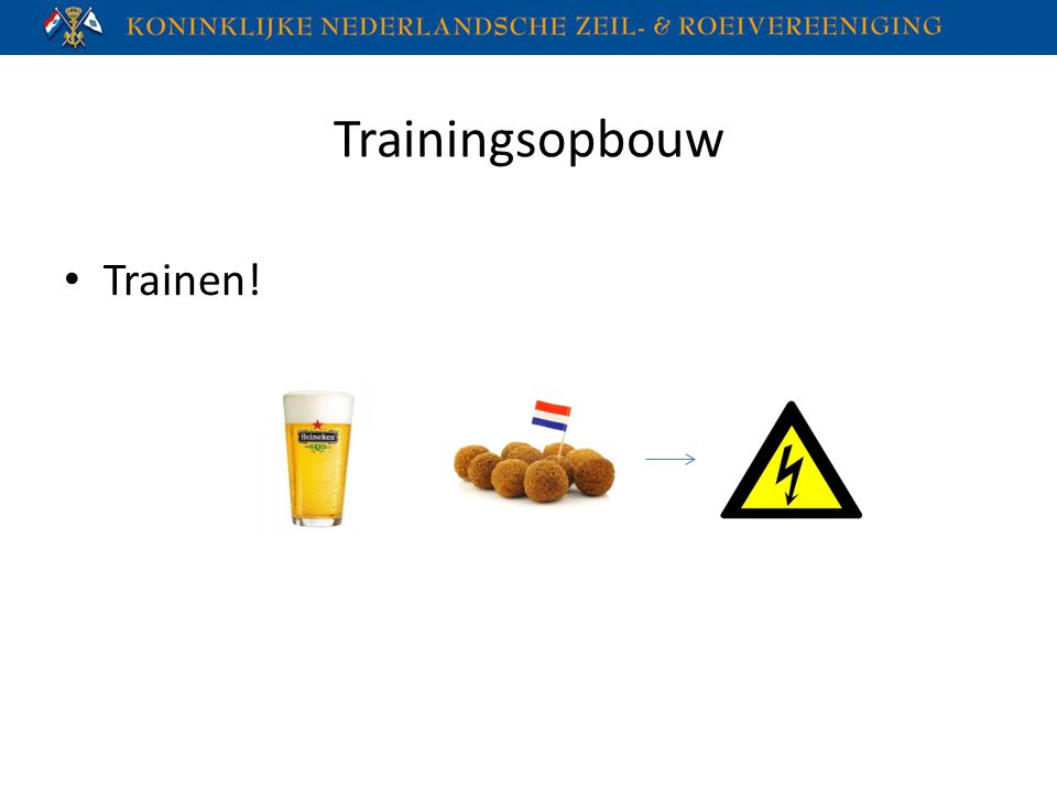 Trainingsopbouw Trainen!