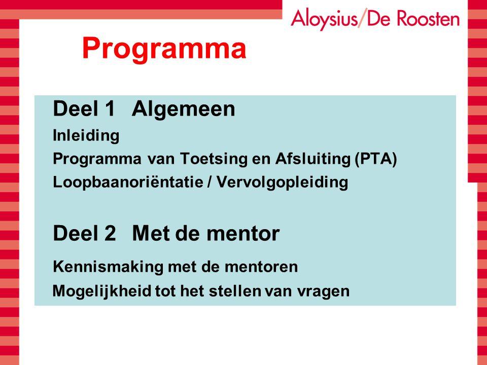 Programma Kennismaking met de mentoren Deel 1 Algemeen Inleiding