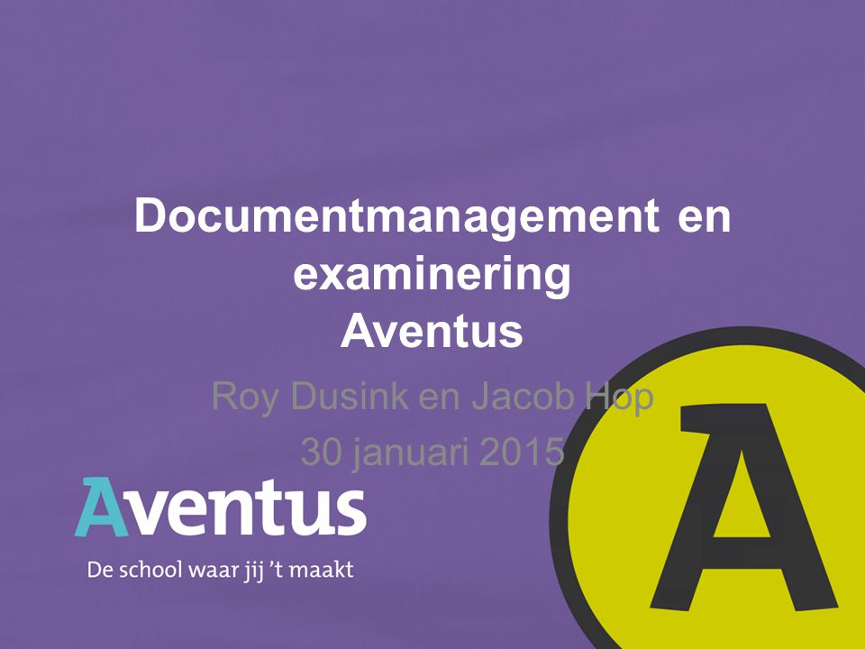 Documentmanagement en examinering Aventus