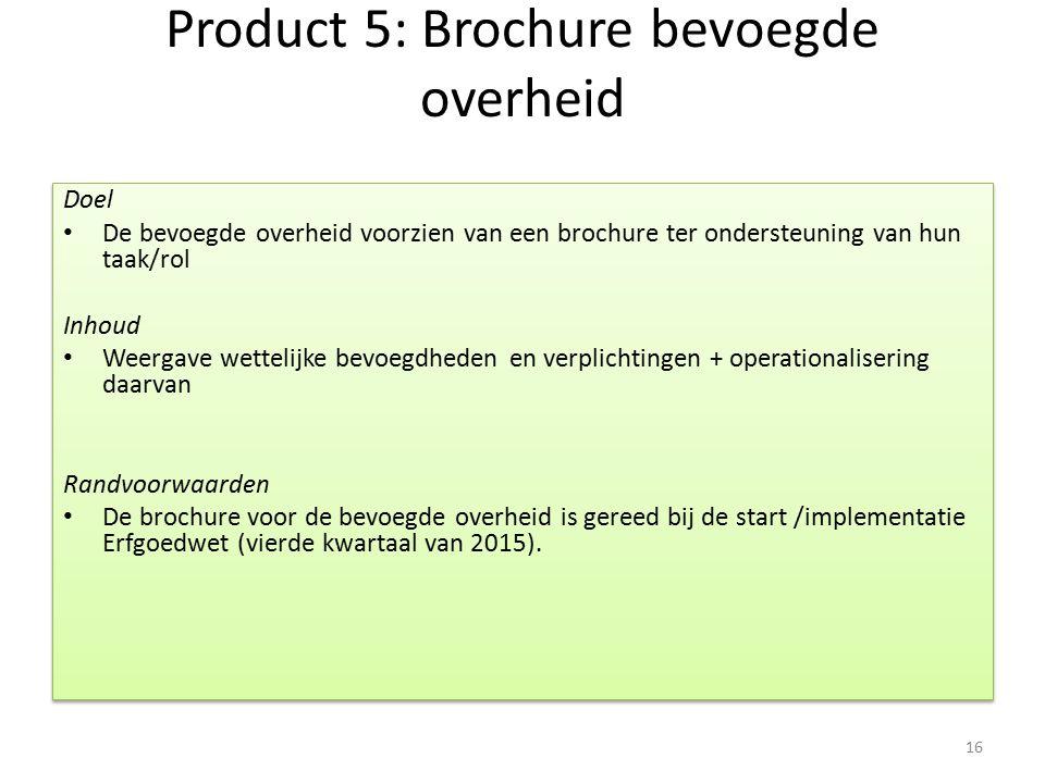 Product 5: Brochure bevoegde overheid