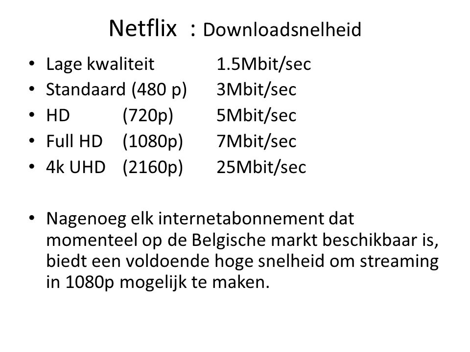 Netflix : Downloadsnelheid
