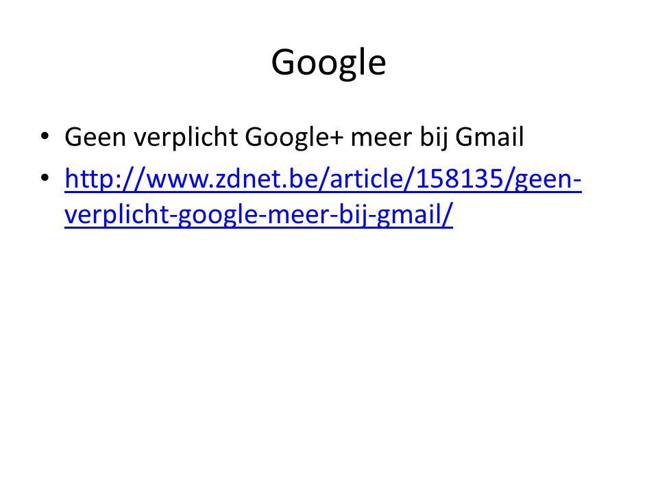 Google Geen verplicht Google+ meer bij Gmail