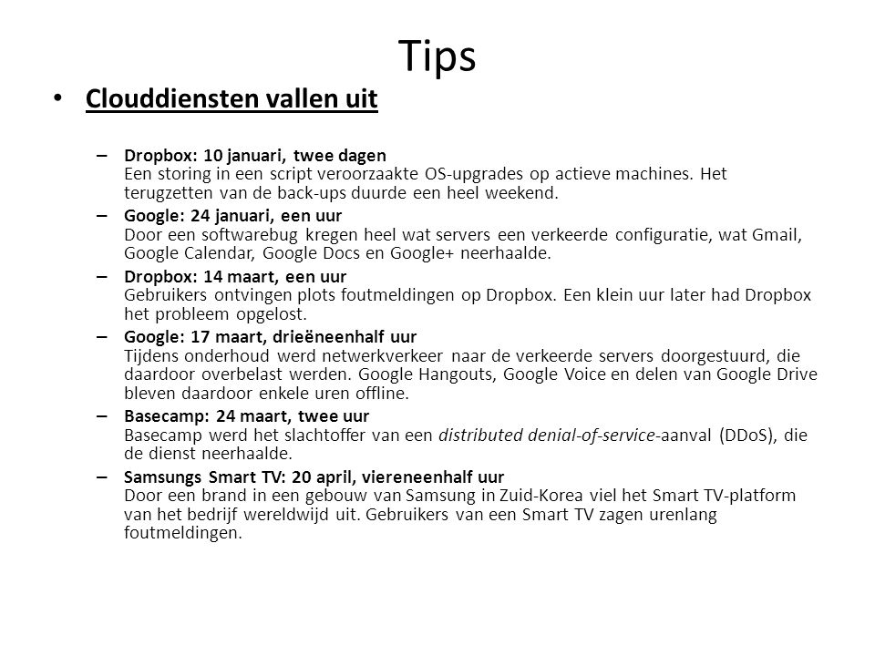 Tips Clouddiensten vallen uit