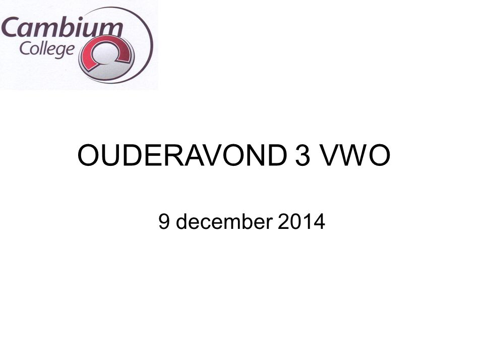 OUDERAVOND 3 VWO 9 december 2014 1