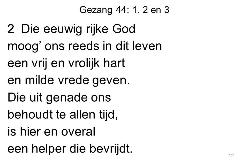Gezang 44: 1, 2 en 3