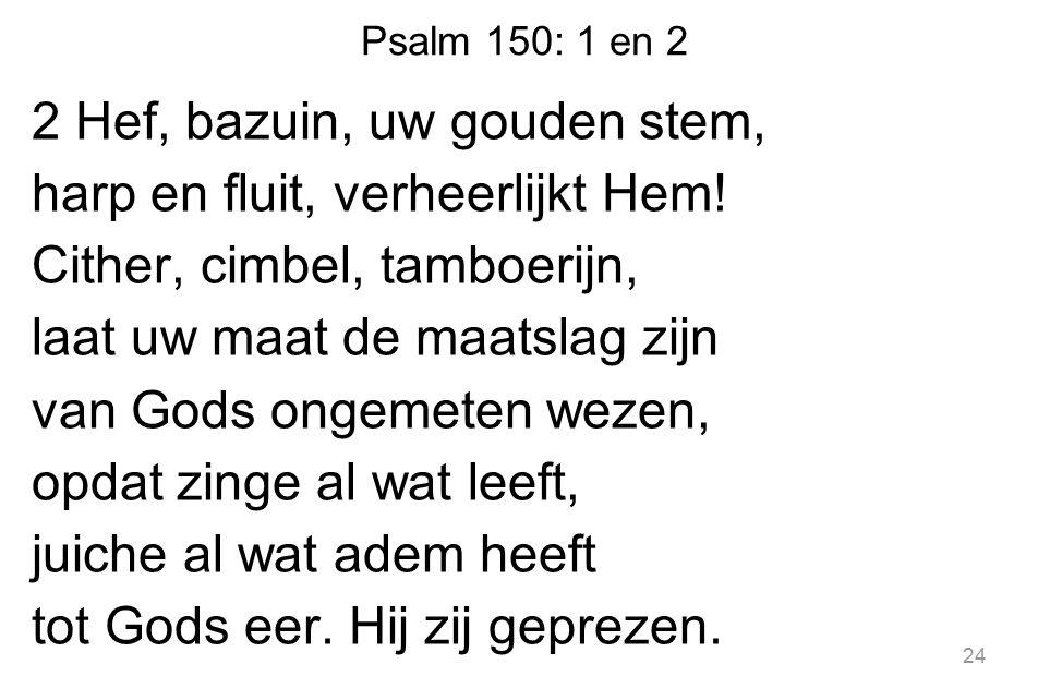 Psalm 150: 1 en 2