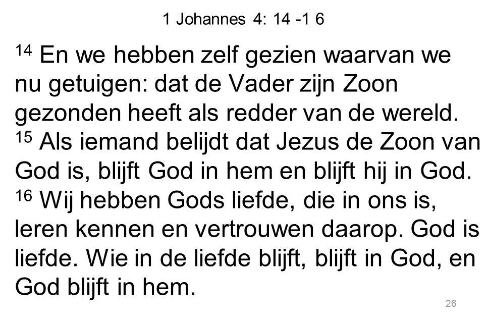 1 Johannes 4: 14 -1 6