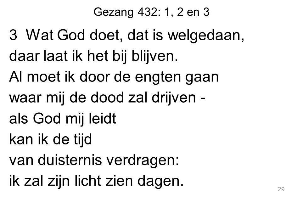 Gezang 432: 1, 2 en 3