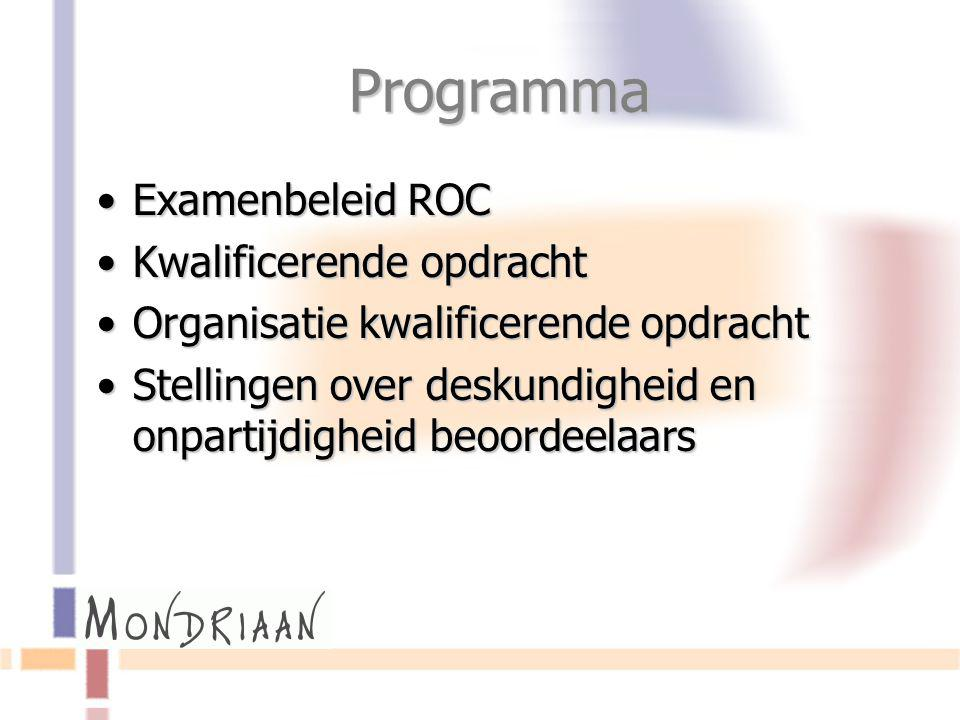 Programma Examenbeleid ROC Kwalificerende opdracht