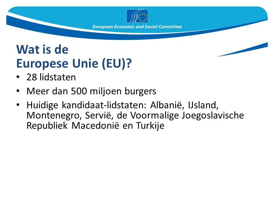 Europese Unie (EU) 28 lidstaten Meer dan 500 miljoen burgers