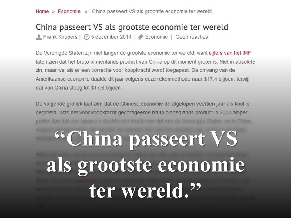 ''China passeert VS als grootste economie ter wereld.''