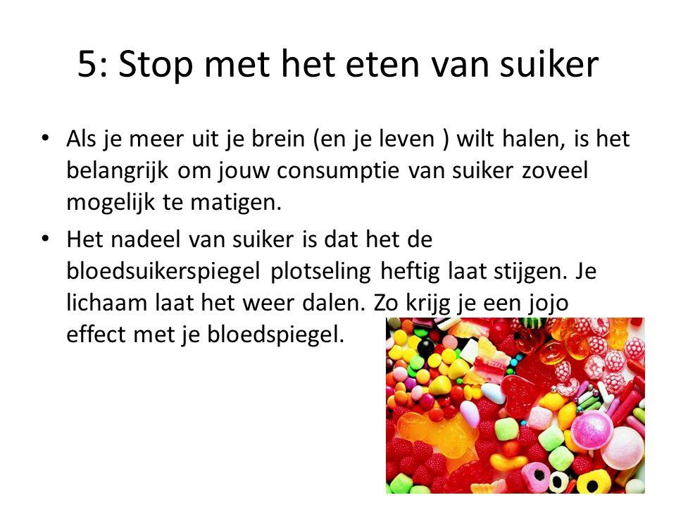 5: Stop met het eten van suiker