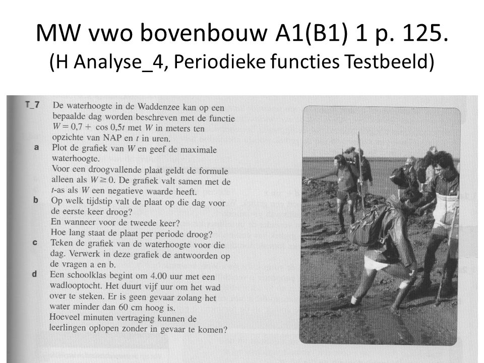 MW vwo bovenbouw A1(B1) 1 p. 125. (H Analyse_4, Periodieke functies Testbeeld)