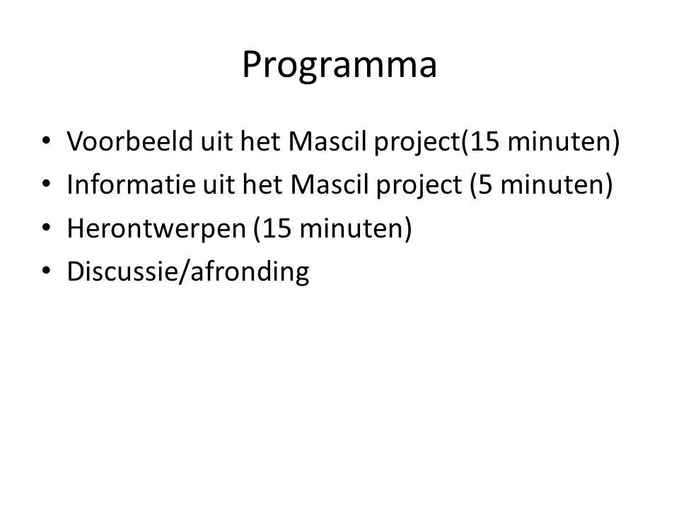 Programma Voorbeeld uit het Mascil project(15 minuten)