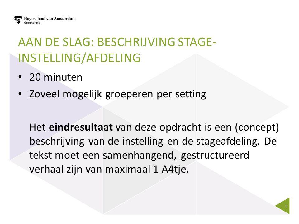 Aan de slag: beschrijving stage-instelling/afdeling