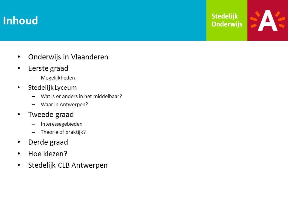 Inhoud Onderwijs in Vlaanderen Eerste graad Tweede graad Derde graad