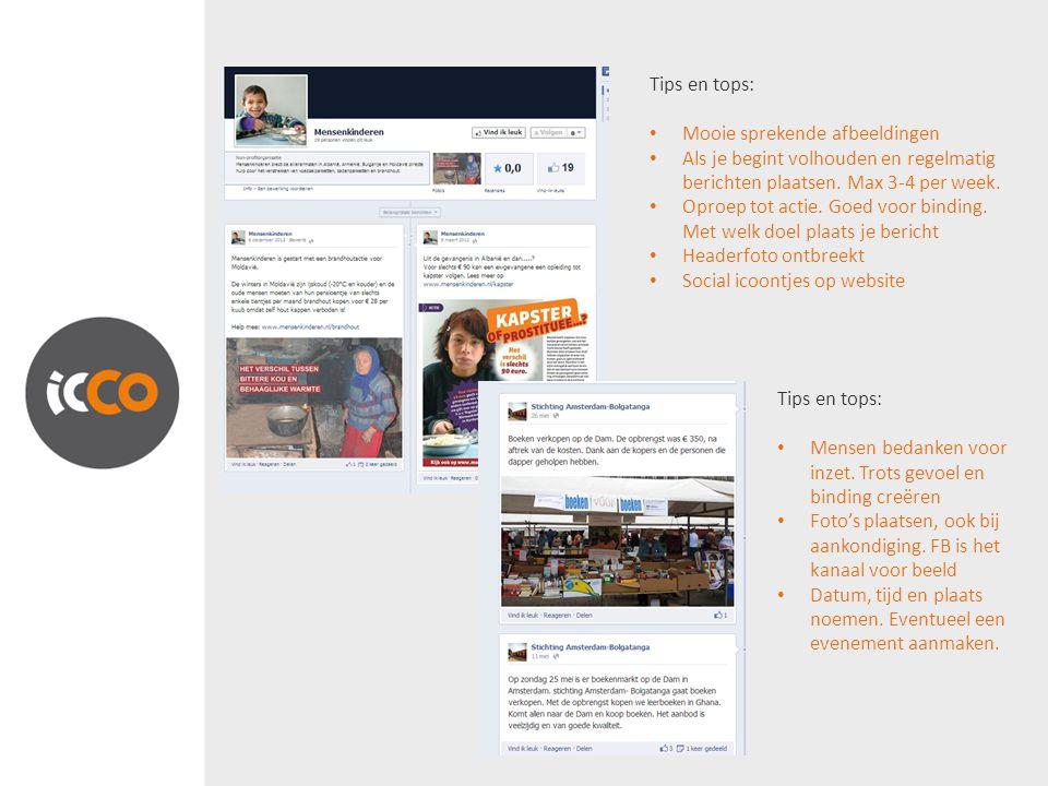 Tips en tops: Mooie sprekende afbeeldingen. Als je begint volhouden en regelmatig berichten plaatsen. Max 3-4 per week.