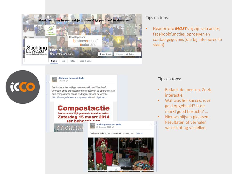 Tips en tops: Headerfoto MOET vrij zijn van acties, facebookfuncties, oproepen en contactgegevens (die bij info horen te staan)