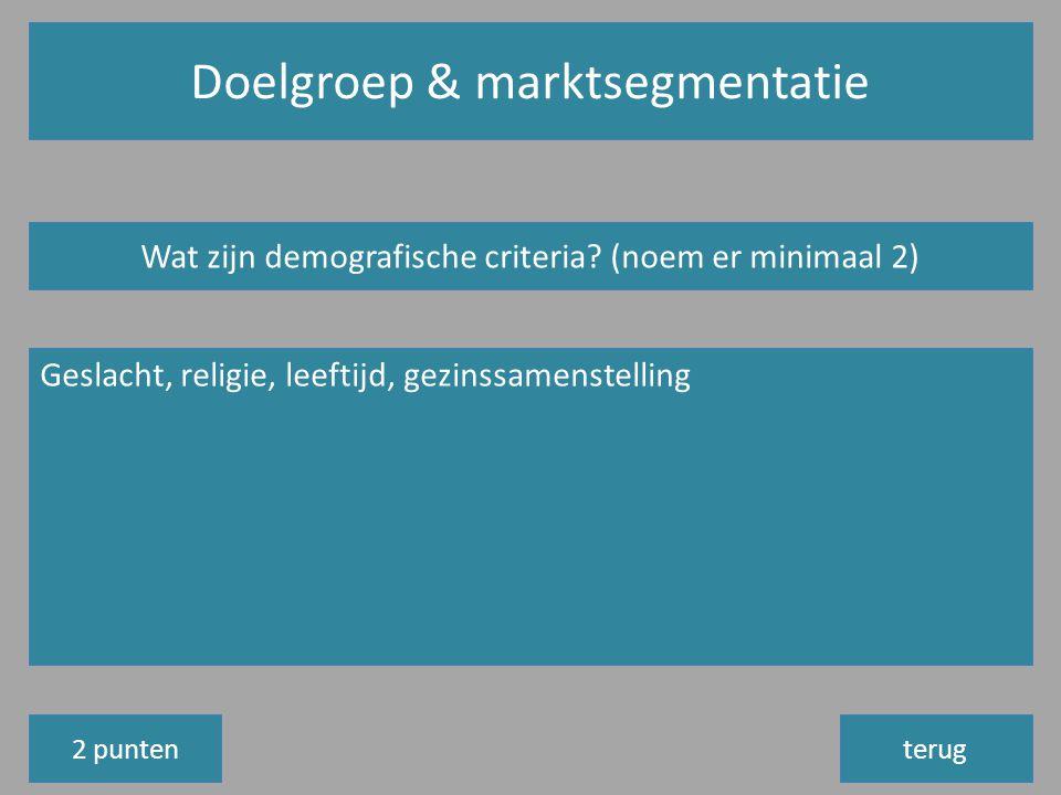 Doelgroep & marktsegmentatie