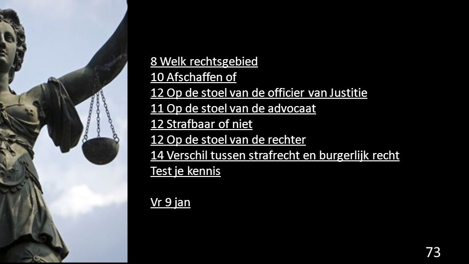 12 Op de stoel van de officier van Justitie