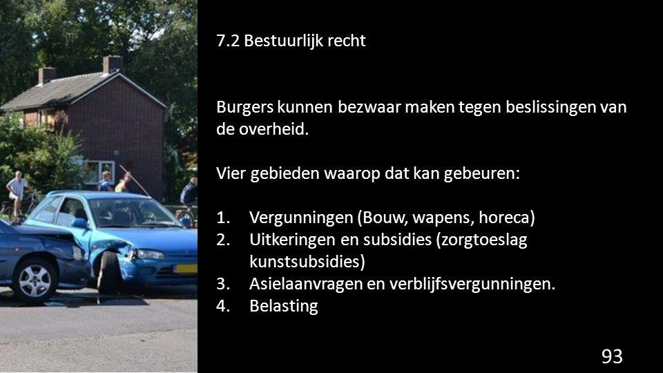Burgers kunnen bezwaar maken tegen beslissingen van de overheid.
