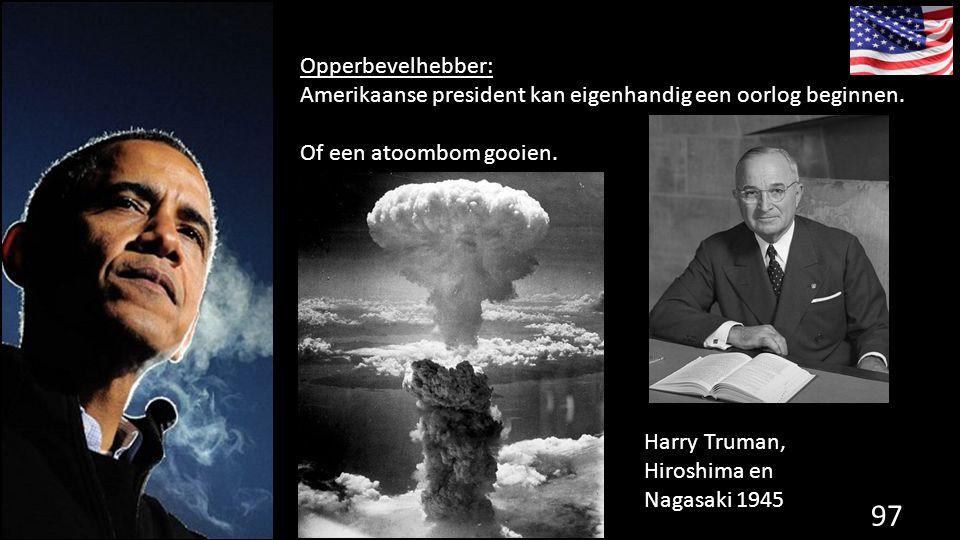 Opperbevelhebber: Amerikaanse president kan eigenhandig een oorlog beginnen. Of een atoombom gooien.