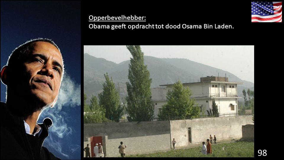 Opperbevelhebber: Obama geeft opdracht tot dood Osama Bin Laden. de grondwet.
