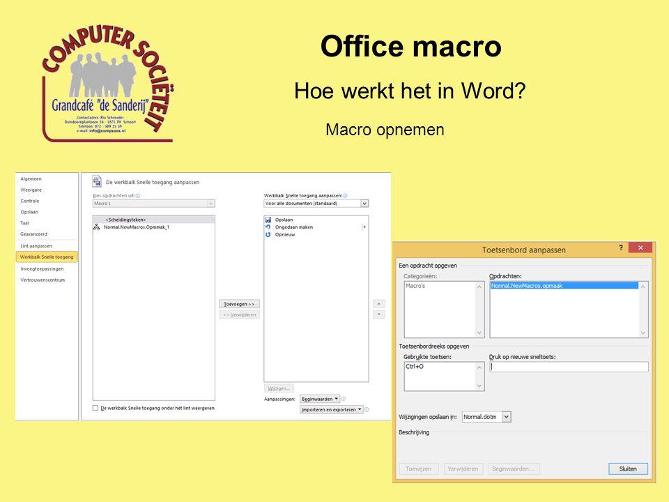 Office macro Hoe werkt het in Word Macro opnemen