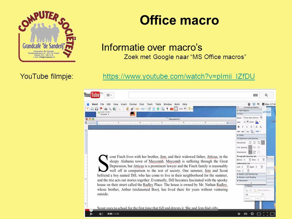 Office macro Informatie over macro's YouTube filmpje: