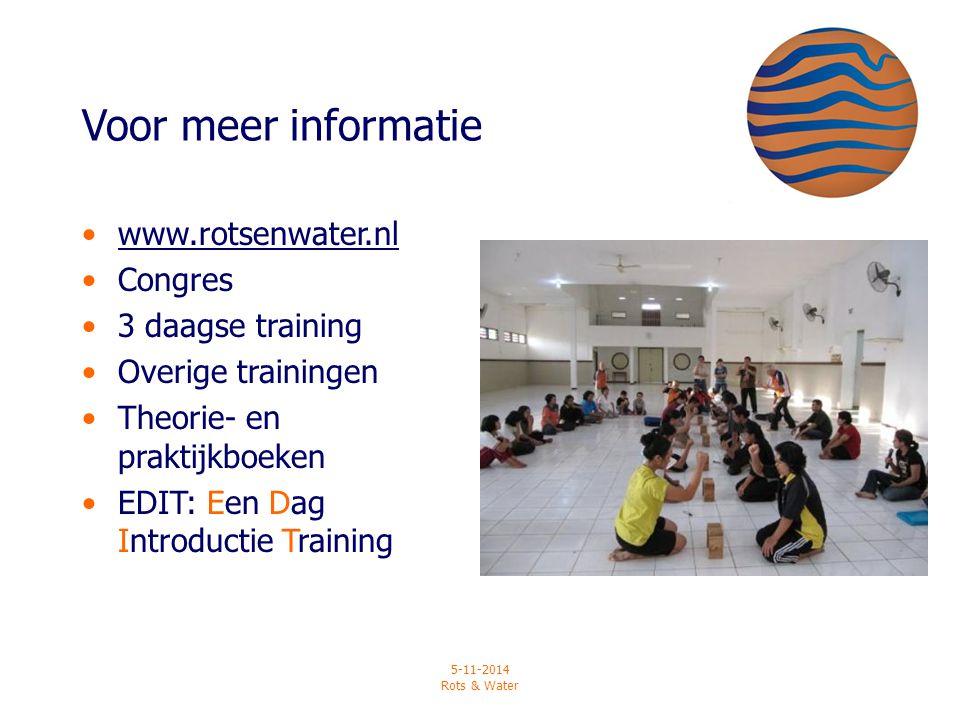 Voor meer informatie www.rotsenwater.nl Congres 3 daagse training