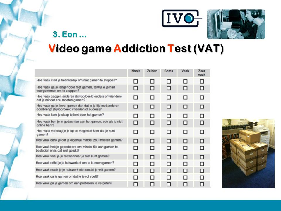 Video game Addiction Test (VAT)