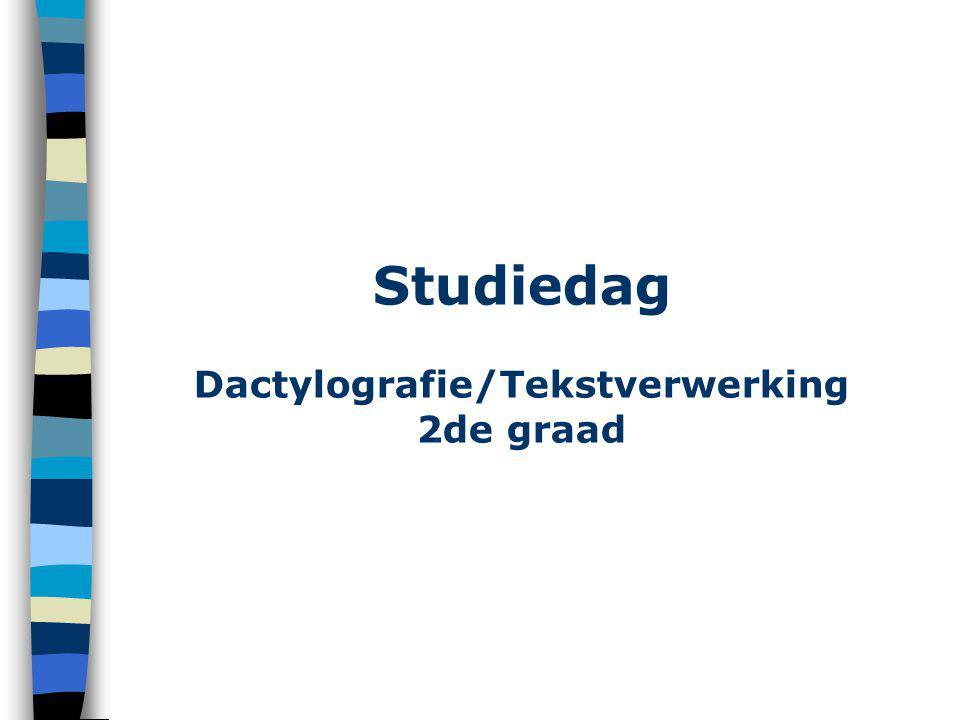 Studiedag Dactylografie/Tekstverwerking 2de graad