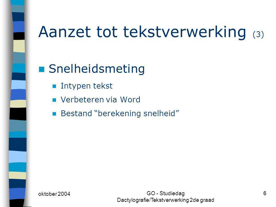 Aanzet tot tekstverwerking (3)