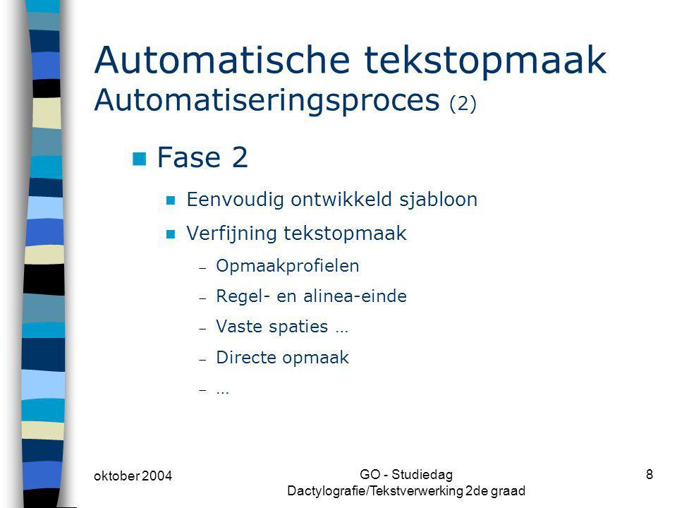 Automatische tekstopmaak Automatiseringsproces (2)