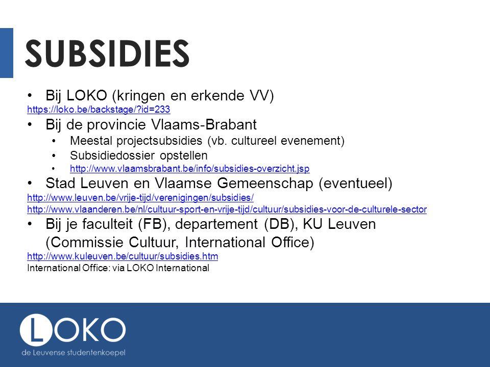 SUBSIDIES Bij LOKO (kringen en erkende VV)