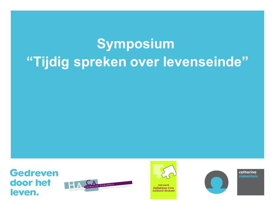 Symposium Tijdig spreken over levenseinde
