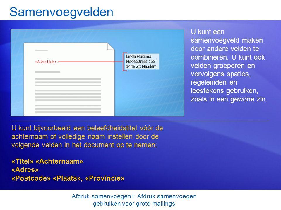 Afdruk samenvoegen I: Afdruk samenvoegen gebruiken voor grote mailings