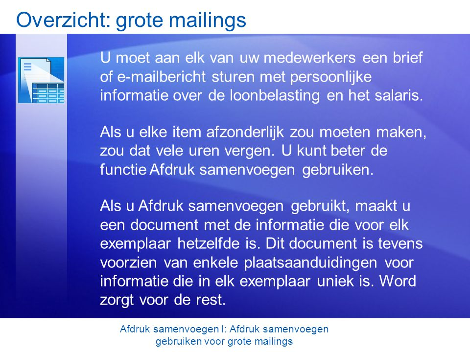 Overzicht: grote mailings
