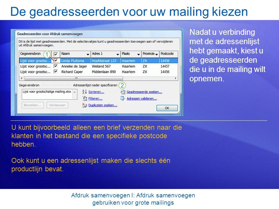 De geadresseerden voor uw mailing kiezen