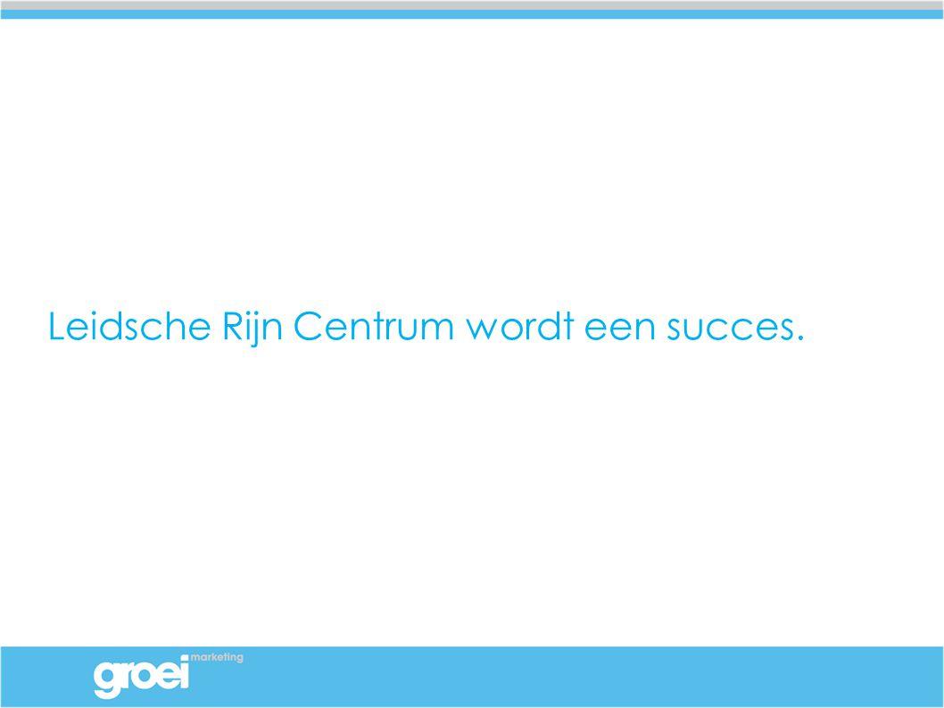 Leidsche Rijn Centrum wordt een succes.