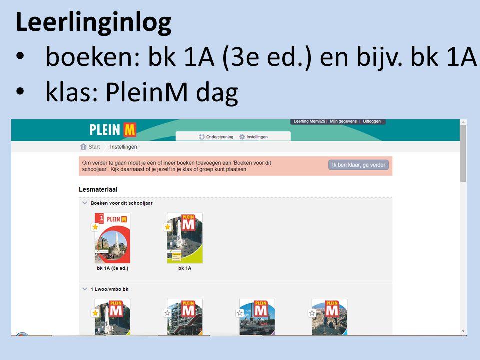 Leerlinginlog boeken: bk 1A (3e ed.) en bijv. bk 1A klas: PleinM dag