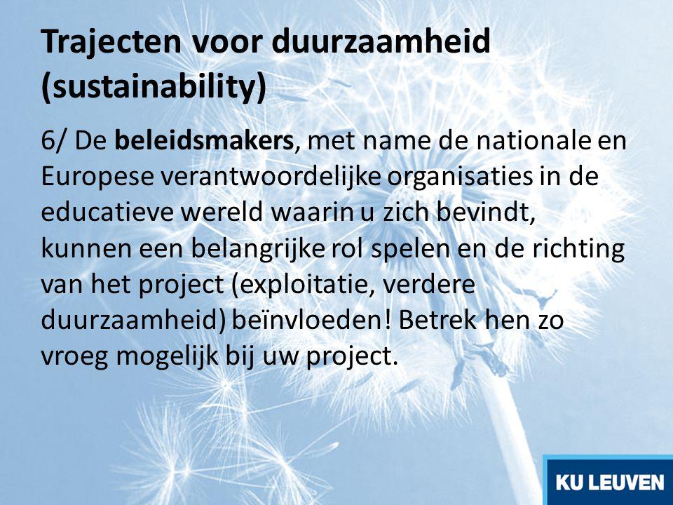 Trajecten voor duurzaamheid (sustainability)
