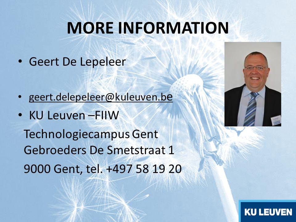 MORE INFORMATION Geert De Lepeleer KU Leuven –FIIW